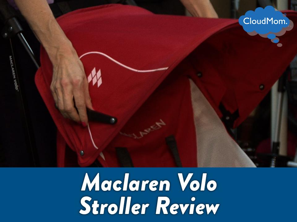 Maclaren Volo Stroller Review | CloudMom
