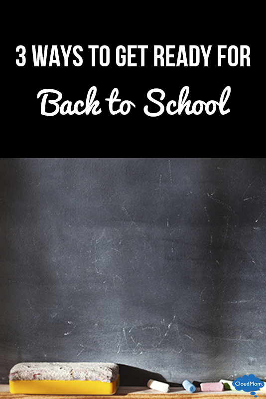 3 Ways to Get Ready for Back to School