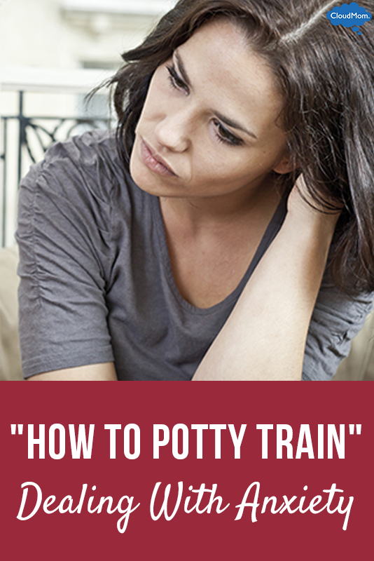 """How to Potty Train"" Part 6: Dealing With Anxiety"