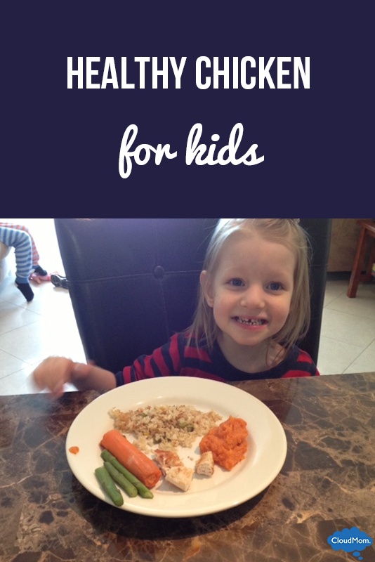 Healthy Chicken for Kids (and Us Too!)