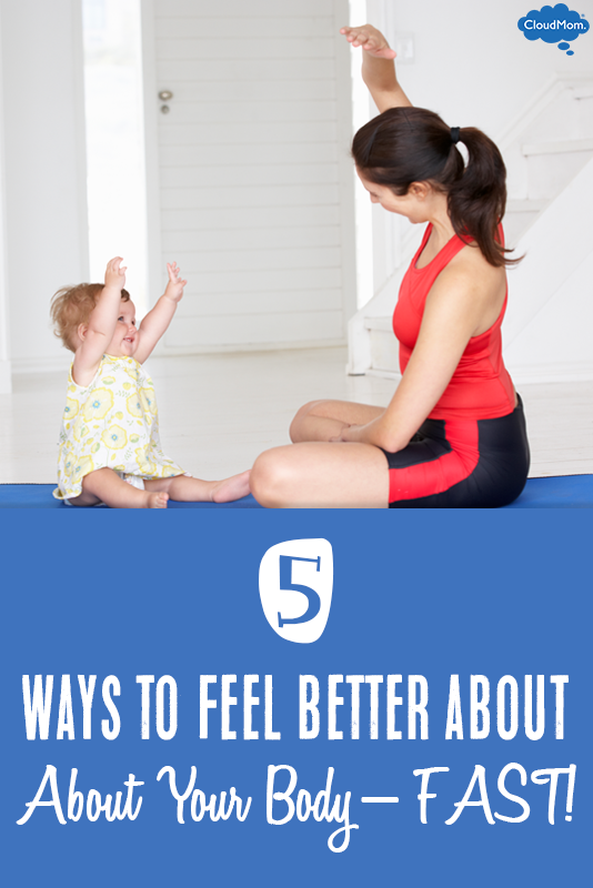 5-Ways-to-Feel-Better-About-Your-Body---FAST