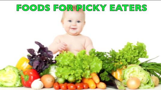 Foods picky toddlers love