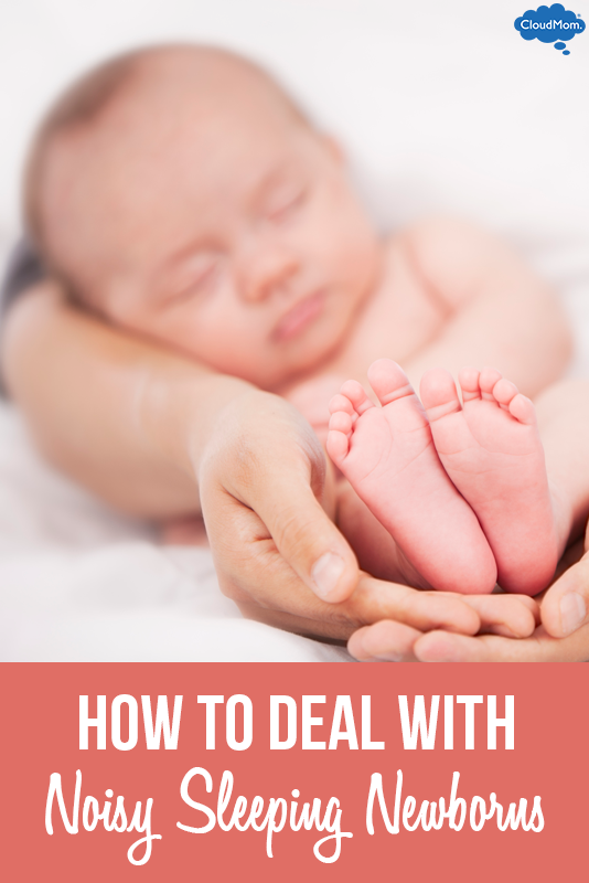 How To Deal With Noisy Sleeping Newborns