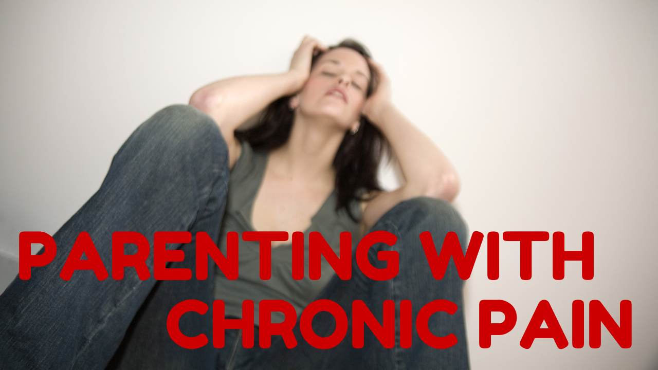 Parenting With Chronic Pain | CloudMom