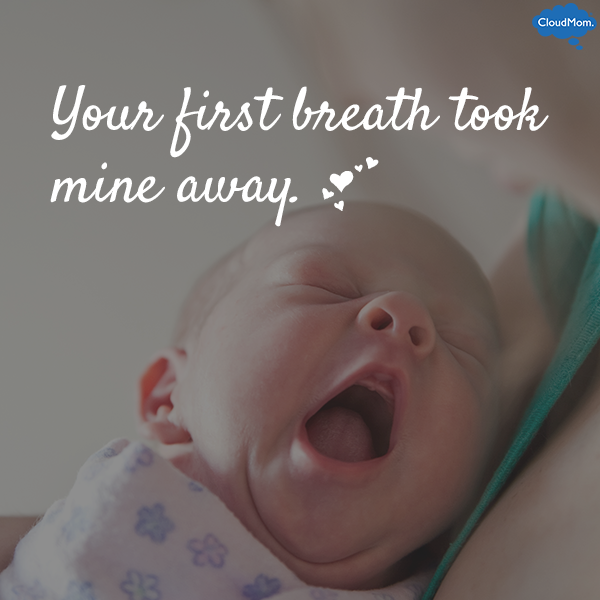 Your first breath took mine away.