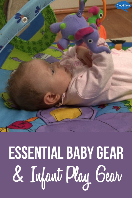 Essential Baby Gear & Infant Play Gear
