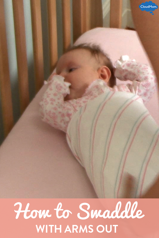 How to Swaddle with Arms Out