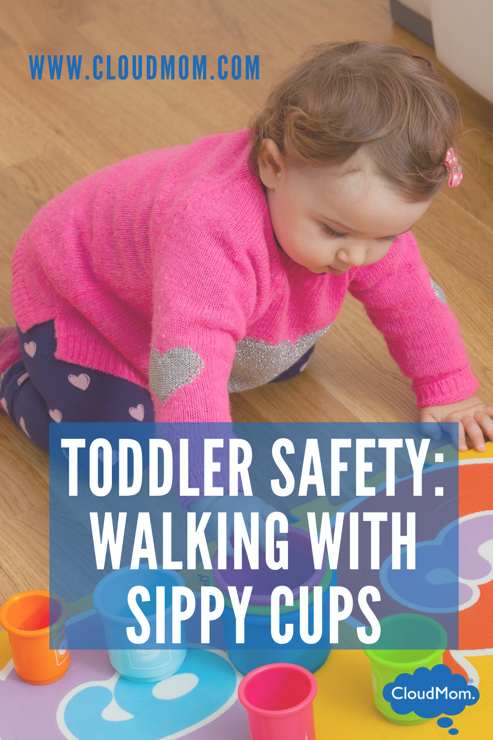 Toddler Safety: Walking With Sippy Cups