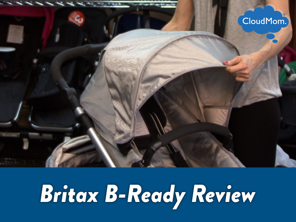 Britax B-Ready Stroller Review | CloudMom