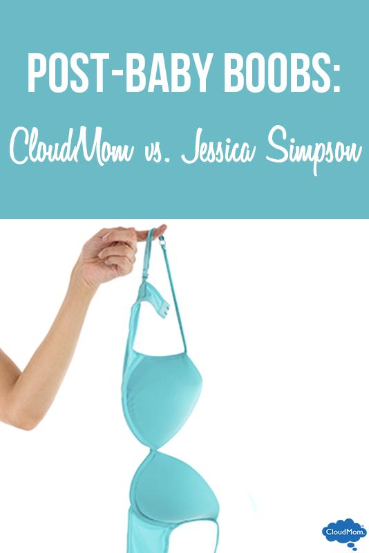 Post-Baby Boobs: CloudMom vs. Jessica Simpson