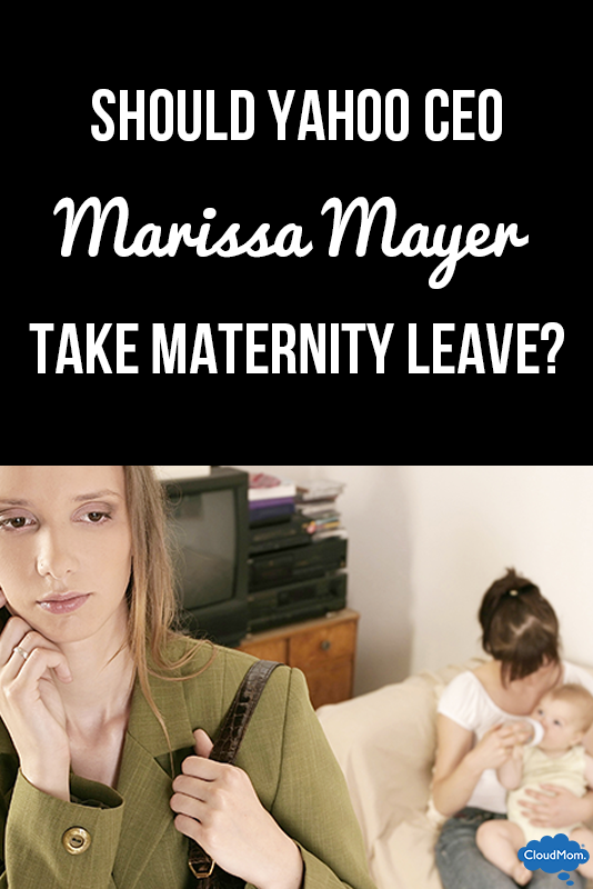 Should Yahoo CEO Marissa Mayer Take Maternity Leave?