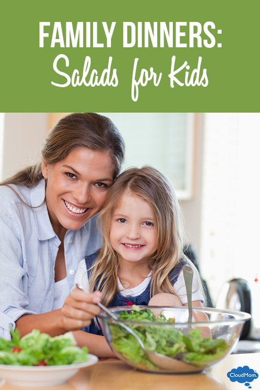 Family Dinners: Salads for Kids