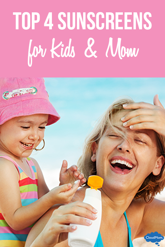 Top 4 Sunscreens for Kids & Mom