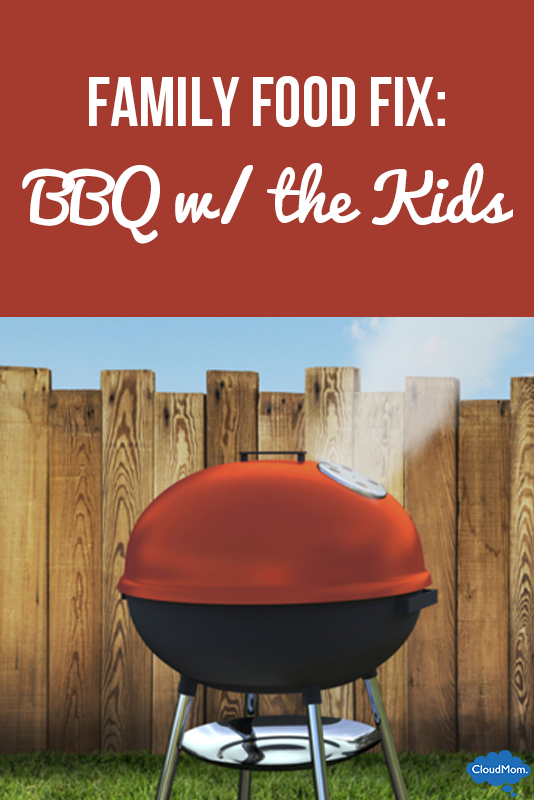 Family Food Fix: BBQ with the Kids!
