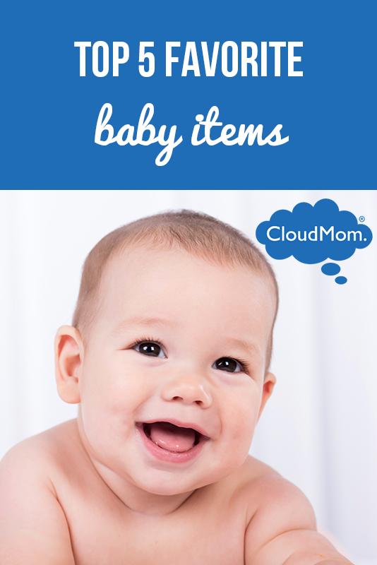 My Top 5 Favorite Baby Items