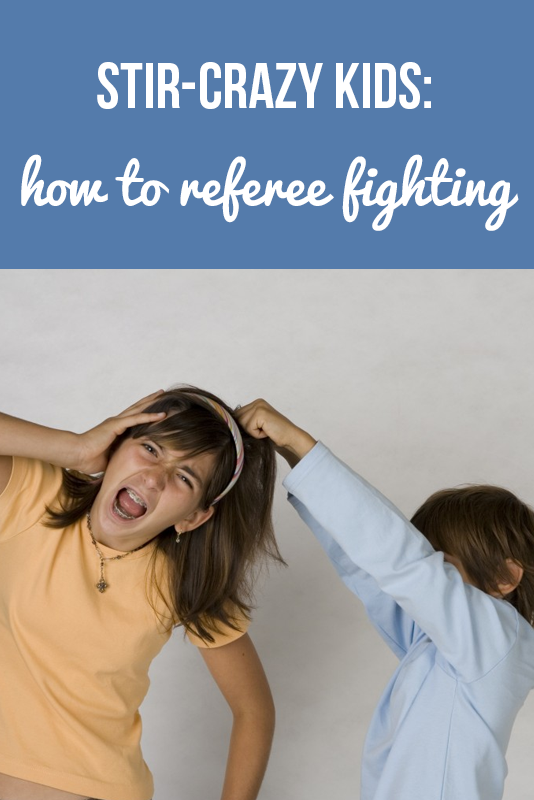 Stir-Crazy Kids: How to Referee Fighting