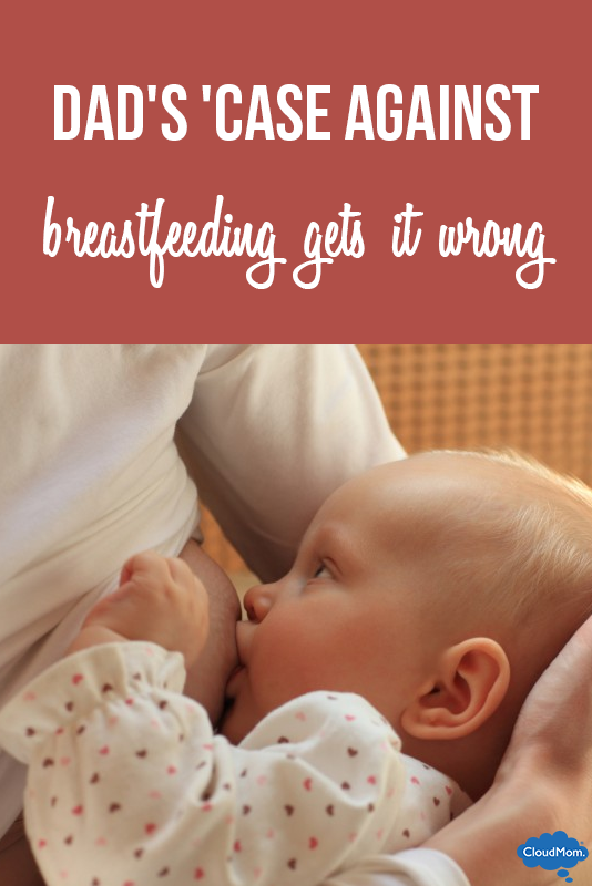Dad's 'Case Against Breastfeeding' Gets It Wrong