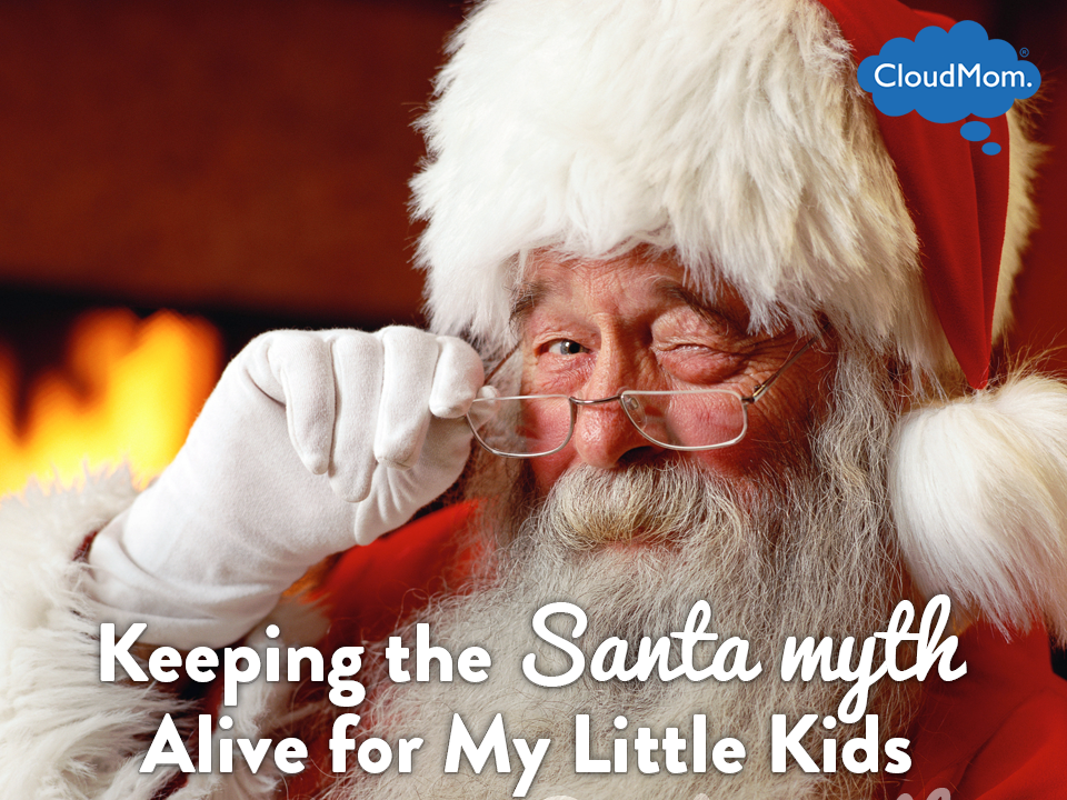 Keeping the Santa Myth Alive for My Little Kids | CloudMom