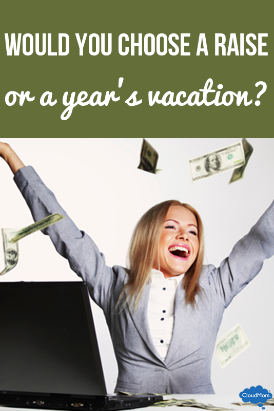 moms choose raise over vacation