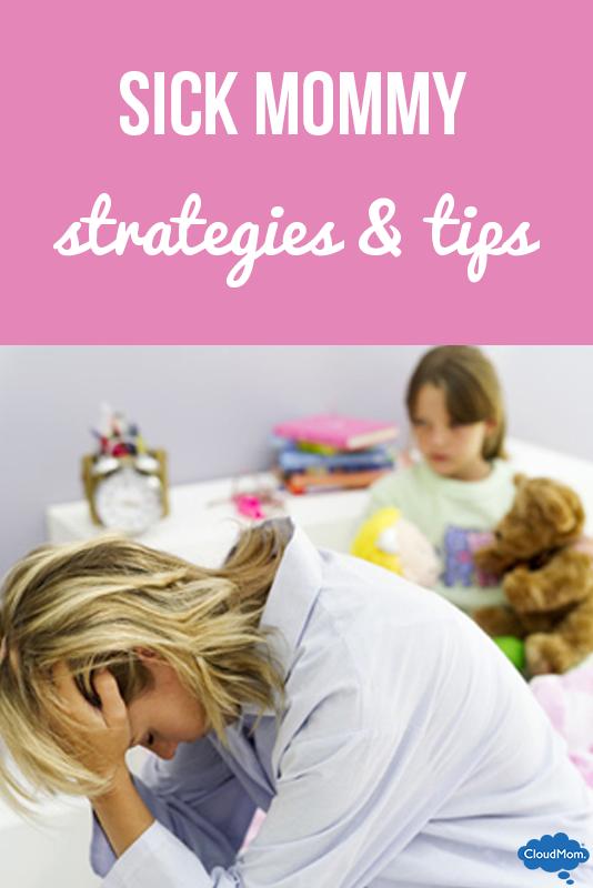 Sick Mommy Strategies