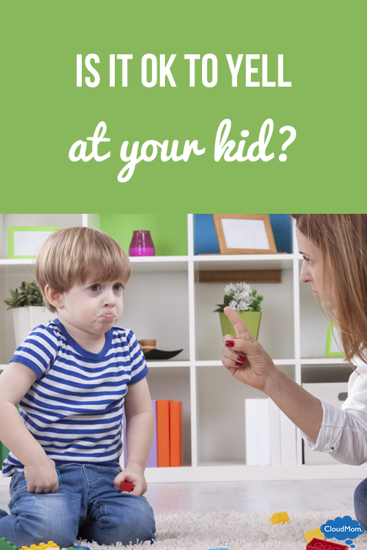 It's Ok To Yell At Your Kid, Really?