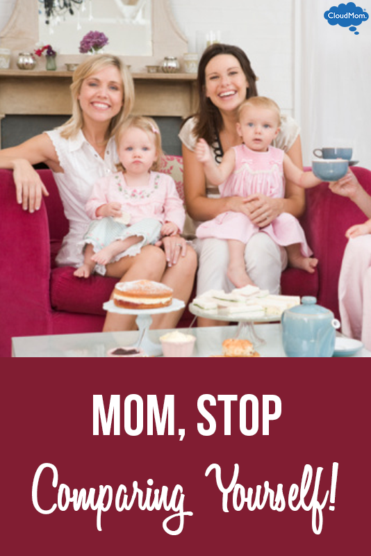 Mom, Stop Comparing Yourself!