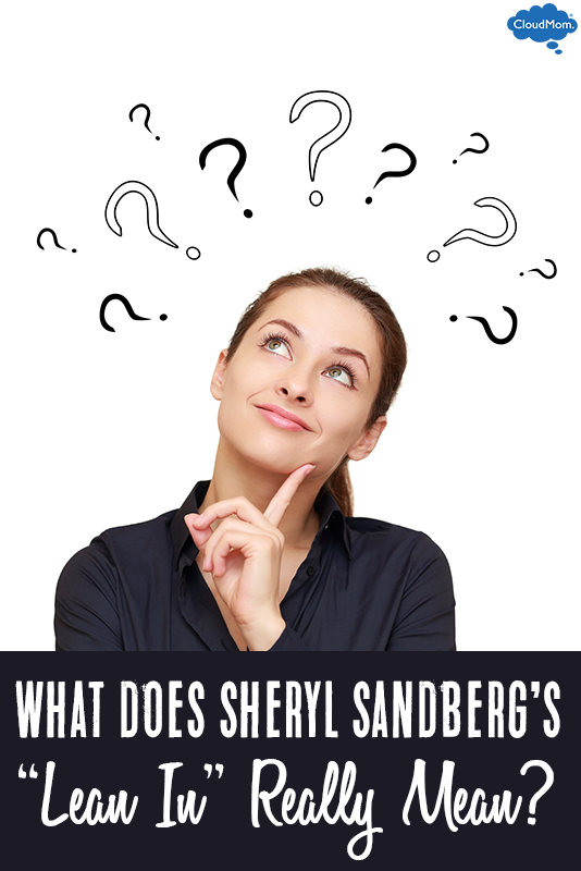 "What Does Sheryl Sandberg's ""Lean In"" Really Mean?"