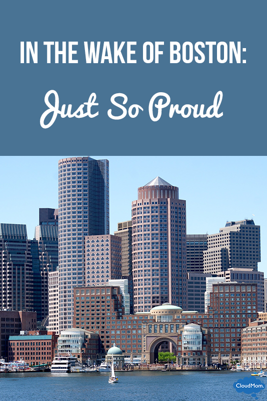 In the Wake Of Boston: Just So Proud