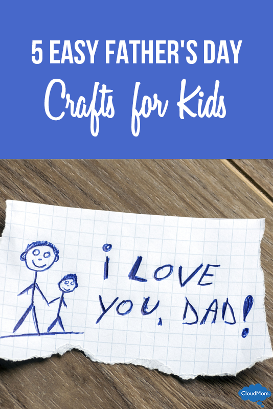 5 Easy Father's Day Crafts for Kids