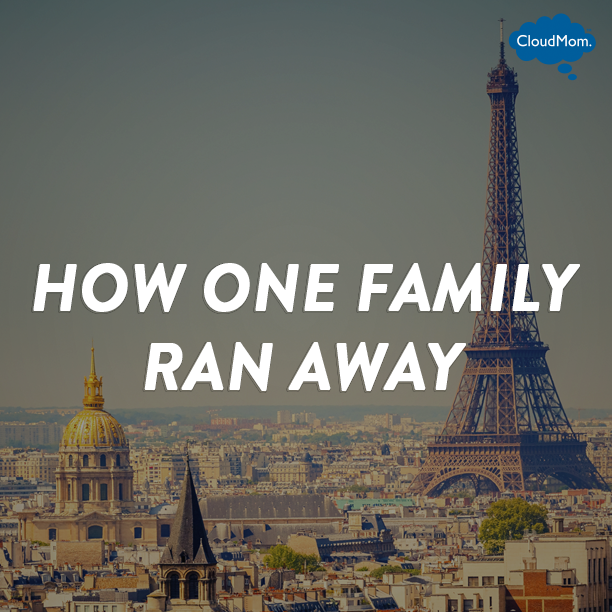 How One Family Ran Away | CloudMom