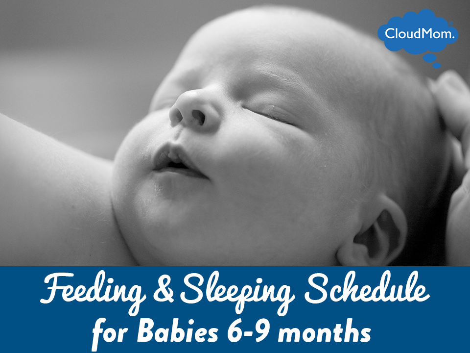 schedule  eating and sleeping for babies at 6 months to 9