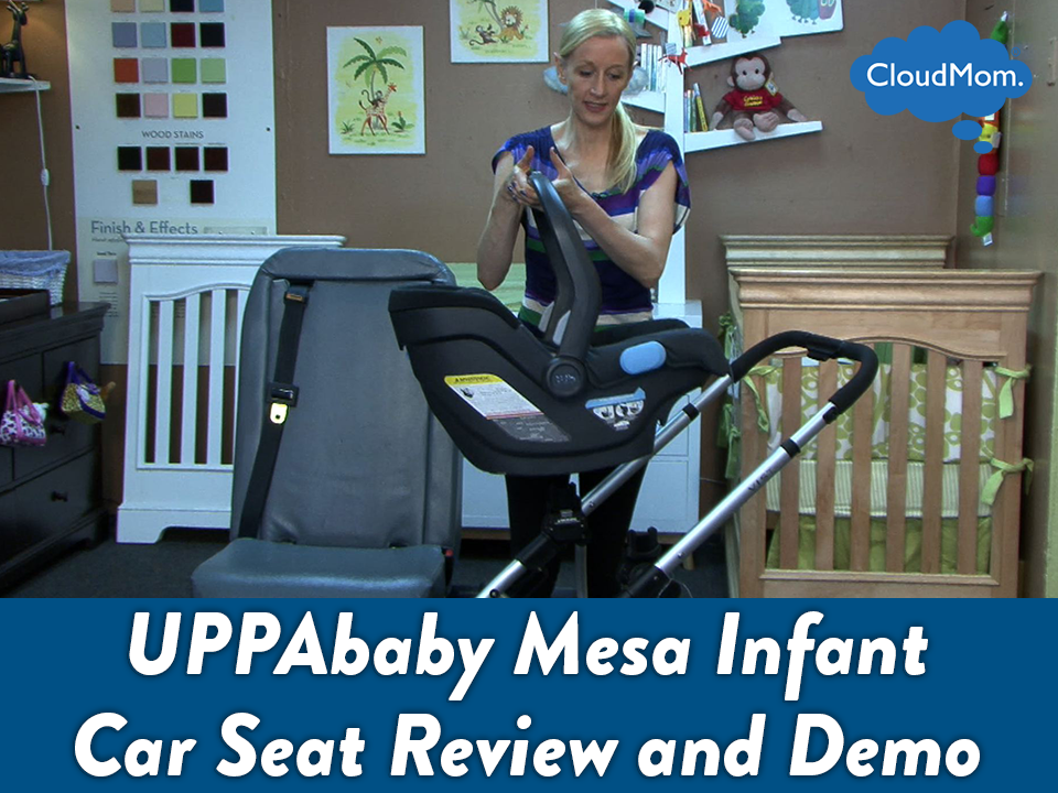 UPPAbaby Mesa Infant Car Seat Review and Demo | CloudMom
