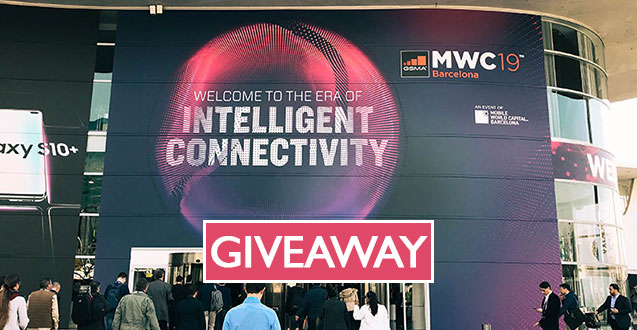 MWC Barcelona 2019 Giveaway