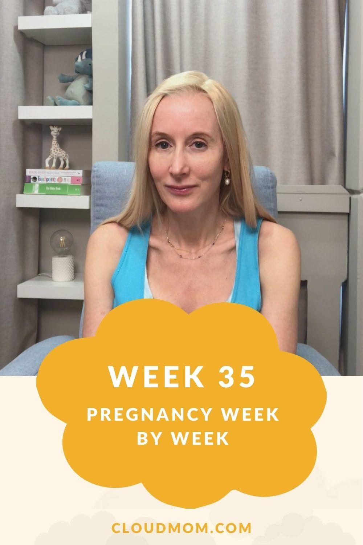 Week 35 Pregnancy Week by Week Pinterest