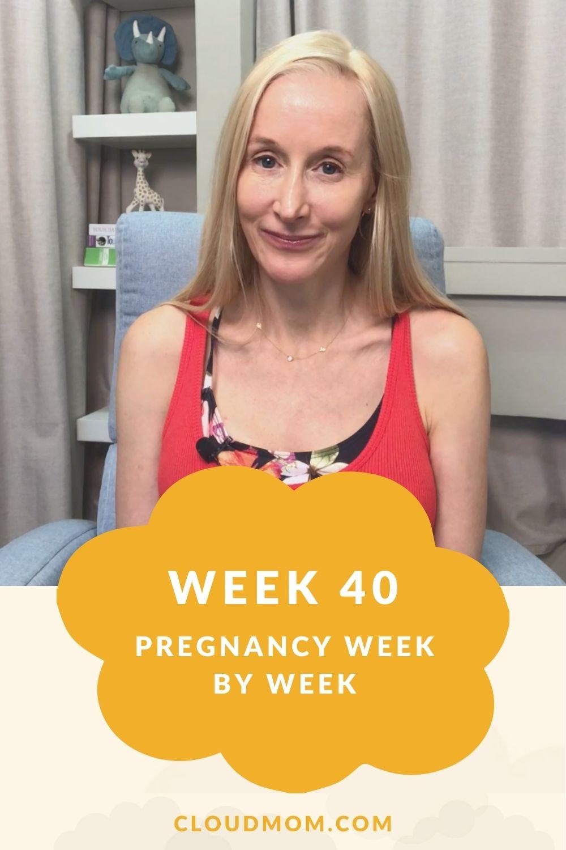 Week 40 Pregnancy Week by Week Pinterest