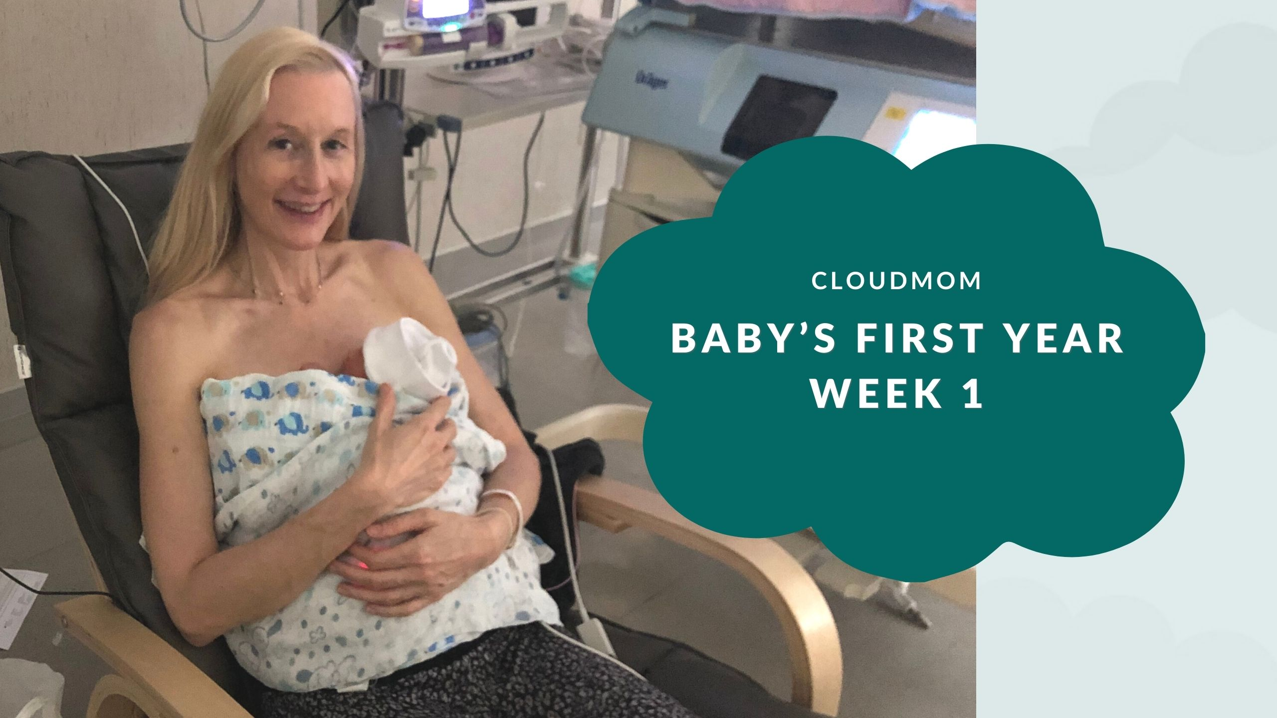 CloudMom Week 1 Babys First Year
