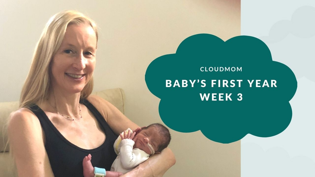 Baby's First Year Week 3 CloudMom