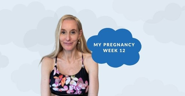 12 Weeks Pregnant