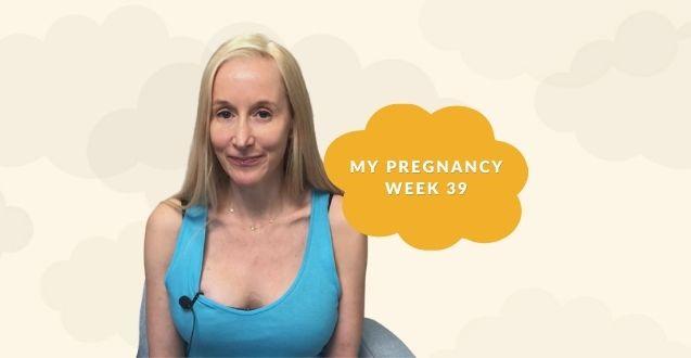39 Weeks Pregnant