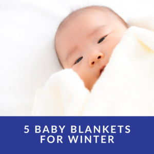 What kind of blanket is good for baby in winter?