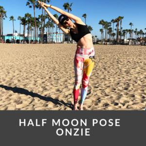 Half moon pose, onzie leggings