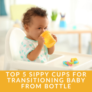 What is the best transition sippy cup from bottle?