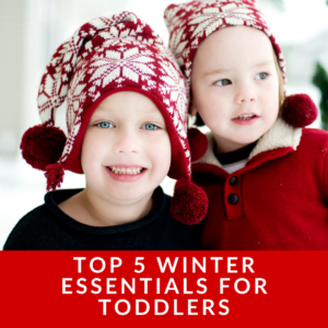 What do toddlers need in the winter?