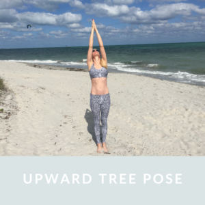 Upward Tree Pose